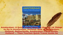 PDF  Amsterdam A Quick Travel Guide to the Top 10 Things to Do in Amsterdam Holland Best of Read Online