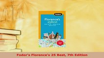 PDF  Fodors Florences 25 Best 7th Edition Read Online