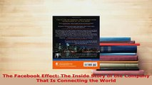 PDF  The Facebook Effect The Inside Story of the Company That Is Connecting the World Ebook
