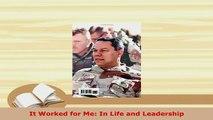 Download  It Worked for Me In Life and Leadership Download Online