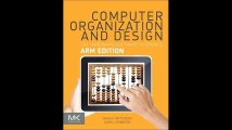 Computer Organization and Design The Hardware Software Interface ARM Edition The Morgan Kaufmann Series in