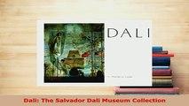 Download  Dali The Salvador Dali Museum Collection PDF Book Free