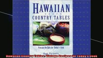 Free PDF Downlaod  Hawaiian Country Tables Vintage Recipes for Todays Cook READ ONLINE