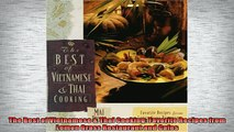 FREE DOWNLOAD  The Best of Vietnamese  Thai Cooking Favorite Recipes from Lemon Grass Restaurant and  DOWNLOAD ONLINE