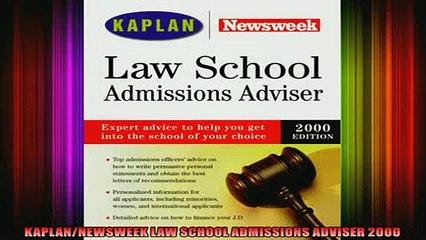 READ book  KAPLANNEWSWEEK LAW SCHOOL ADMISSIONS ADVISER 2000 Full EBook