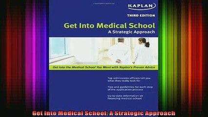 READ book  Get Into Medical School A Strategic Approach Full EBook