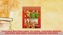 PDF  CHICKEN RECIPES EASY TO COOK CHICKEN BREAST RECIPES AND BEST CHICKEN BREAST RECIPES Ebook