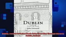 FREE DOWNLOAD  Dublin Ireland Coloring Book Color Your Way Through Historic Dublin Ireland  DOWNLOAD ONLINE