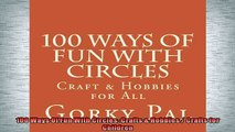 FREE PDF  100 Ways Of Fun With Circles Crafts  Hobbies  Crafts for Children  BOOK ONLINE