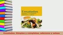 Download  Ensaladas Simples y completas aderezos y salsas Download Online