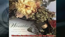 FREE PDF  Wreaths Creative Ideas for the Year Round  DOWNLOAD ONLINE