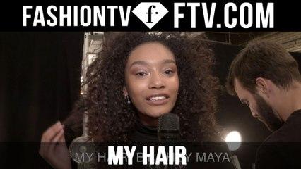 Model Talks F/W 16-17 My Hair | FTV.com