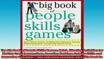 FREE PDF  The Big Book of People Skills Games Quick Effective Activities for Making Great READ ONLINE
