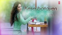 IJAZAT Lyrical Song   ONE NIGHT STAND  Sunny Leone, Tanuj Virwani  Arijit Singh, Meet Bros