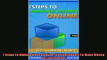 FREE DOWNLOAD  7 Steps To Making Money Online 99 Cent Report To Make Money On The Internet  FREE BOOOK ONLINE