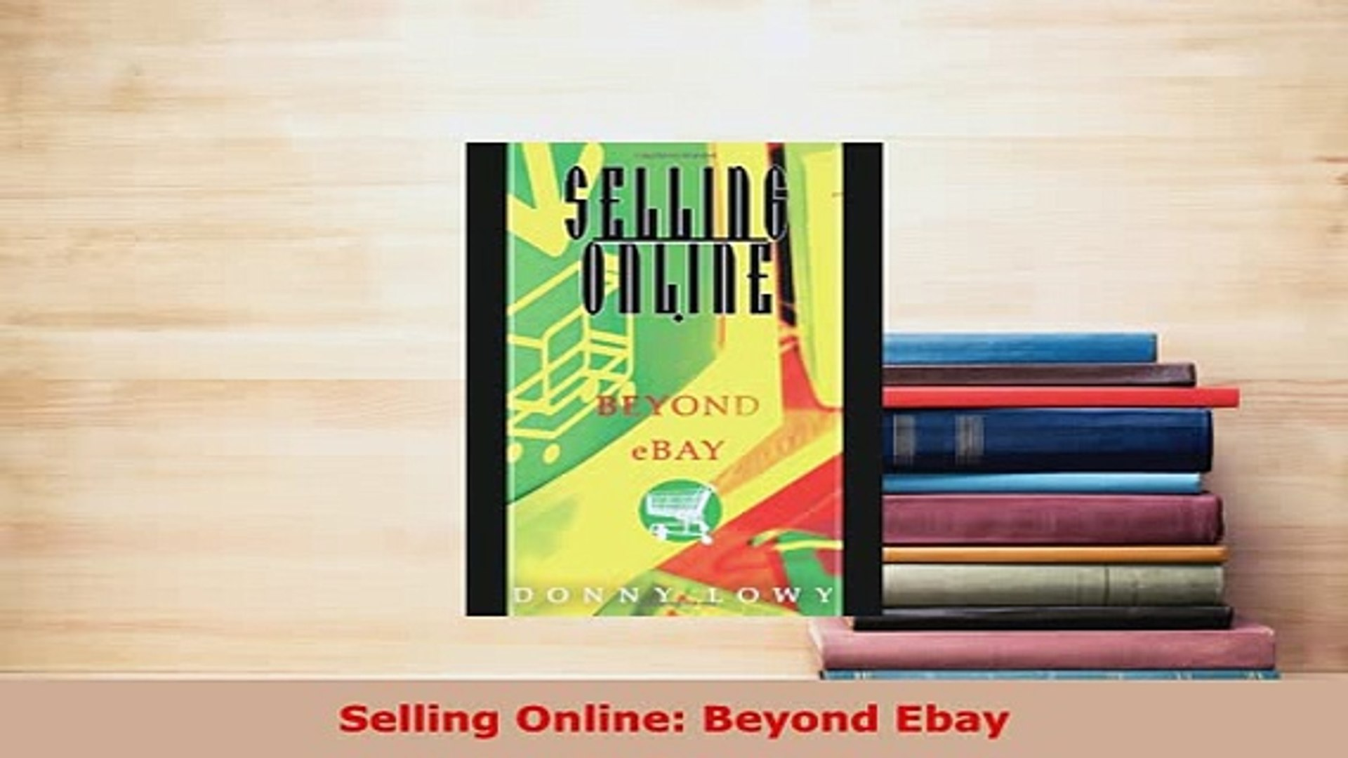Pdf Selling Online Beyond Ebay Download Full Ebook Video Dailymotion
