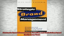 READ book  Strategic Brand Management Creating and Sustaining Brand Equity Long Term  FREE BOOOK ONLINE
