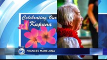 Celebrating Our Kupuna: Frances Mahelona