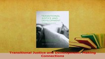 Read  Transitional Justice and Development Making Connections Ebook Free
