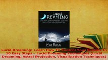 PDF  Lucid Dreaming Learn How To Control Your Dreams In 10 Easy Steps  Lucid Dreaming  Read Online