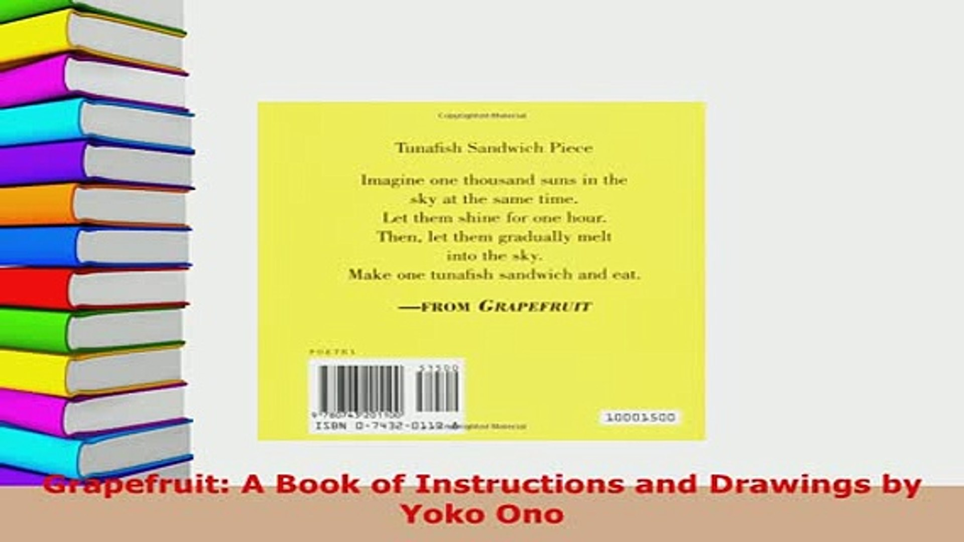 Download Grapefruit A Book Of Instructions And Drawings By Yoko Ono Free Books Video Dailymotion