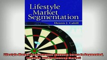 EBOOK ONLINE  Lifestyle Market Segmentation Haworth Series in Segmented Targeted and Customized Market READ ONLINE
