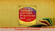 Foreign Corrupt Practices Act Compliance Guidebook