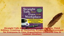 Download  Straight Talk About Gays in the Workplace Third Edition Creating an Inclusive Productive Read Online