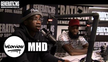 MHD - Interview #MHD (Live des studios de Generations)