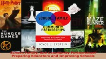 PDF  School Family and Community Partnerships Preparing Educators and Improving Schools Read Full Ebook