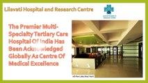 Lilavati Hospital and Research Centre Rashmi Mehta
