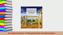 Download  Fundamentals of Residential Construction Read Online