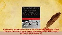 PDF  Powerful Word Shortcuts for Microsoft Office 2003 Powerful Word and Excel Shortcuts for  Read Online