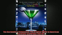 EBOOK ONLINE  The Bartenders Companion The Original Guide to American Cocktails and Drinks 4th ed  DOWNLOAD ONLINE
