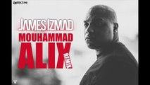 "James Izmad - MOUHAMMAD ALIX REMIX ""KERY JAMES"""