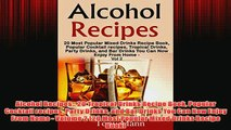Free   Alcohol Recipes 20 Tropical Drinks Recipe Book Popular Cocktail recipes Party Drinks and Read Download