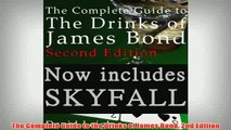 Free   The Complete Guide to the Drinks of James Bond 2nd Edition Read Download