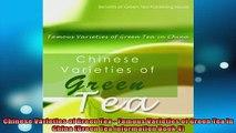 Free PDF Downlaod  Chinese Varieties of Green Tea  Famous Varieties of Green Tea in China Green Tea  BOOK ONLINE