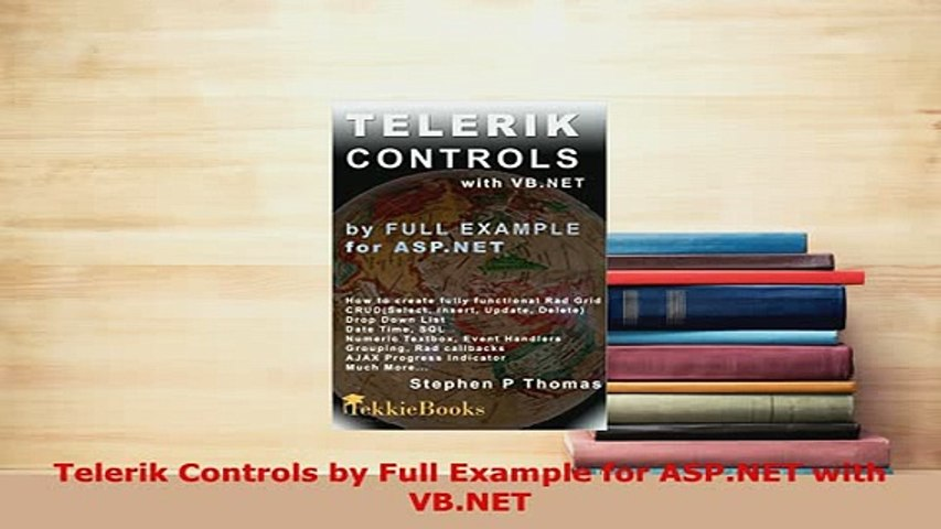 Download Telerik Controls by Full Example for ASPNET with VBNET Free Books