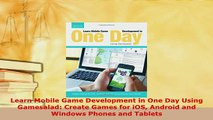 PDF] Learn Mobile Game Development in One Day Using