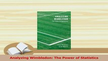 PDF  Analyzing Wimbledon The Power of Statistics Read Online