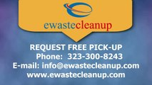 E waste Disposal Los angeles - Free Pick-up Request For e-waste Recycling