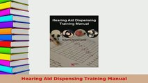 PDF  Hearing Aid Dispensing Training Manual Ebook