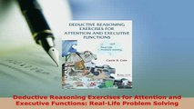 Download  Deductive Reasoning Exercises for Attention and Executive Functions RealLife Problem PDF Online