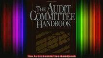 READ Ebooks FREE  The Audit Committee Handbook Full EBook