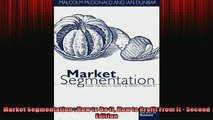 Free PDF Downlaod  Market Segmentation  How to Do It How to Profit From It  Second Edition  FREE BOOOK ONLINE
