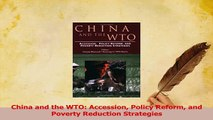 Read  China and the WTO Accession Policy Reform and Poverty Reduction Strategies Ebook Free