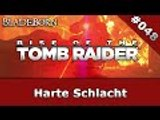 RISE OF THE TOMB RAIDER #048 - Harte Schlacht | Let's Play Rise Of The Tomb Raider