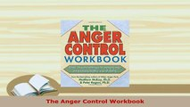 PDF  The Anger Control Workbook Read Online