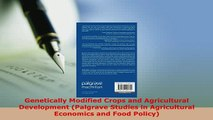 Download  Genetically Modified Crops and Agricultural Development Palgrave Studies in Agricultural PDF Full Ebook